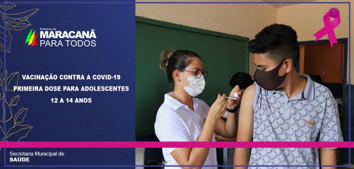 VACINAÇÃO CONTRA A COVID-19 / ADOLESCENTES DE 12 A 14 ANOS